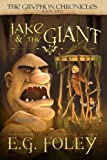 Jake and the Giant, E. G. Foley, 1482760010