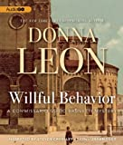 img - for Willful Behavior (Commissario Guido Brunetti Mysteries) book / textbook / text book