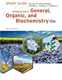 img - for Study Guide for Bettelheim/Brown/Campbell/Farrell/Torres' Introduction to General, Organic and Biochemistry, 10th book / textbook / text book