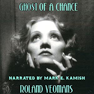 Ghost of a Chance Audiobook