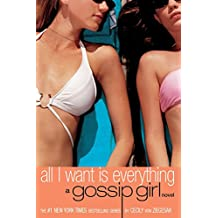 Gossip Girl, No. 3 : All I Want is Everything