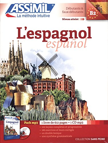 L'Espagnol sans peine ( livre + 1 CD MP3 ) Spanish for French speakers (Spanish Edition)