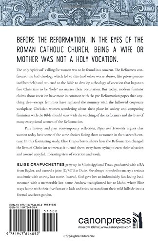 f86bdee82 Popes and Feminists: How the Reformation Frees Women from Feminism: Elise  Crapuchettes: 9781947644052: Amazon.com: Books