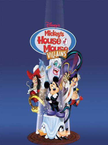 Mickey's House Of Villains -