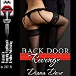 Back Door Revenge: A First Anal Sex with a Stranger Erotica Story | Diana Dare