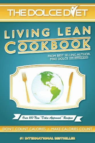 The Dolce Diet: Living Lean Cookbook by Michael Dolce (2012-11-15)