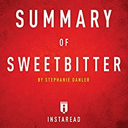 Summary of Sweetbitter by Stephanie Danler | Includes Analysis