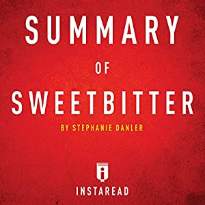 Summary of Sweetbitter by Stephanie Danler | Includes Analysis Audiobook