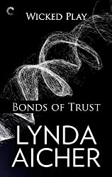 Bonds of Trust: Book One of Wicked Play