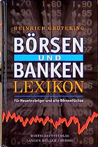 Börsen- und Bankenlexikon