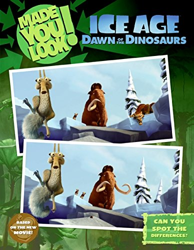 Ice Age: Dawn of the Dinosaurs: Made You Look!