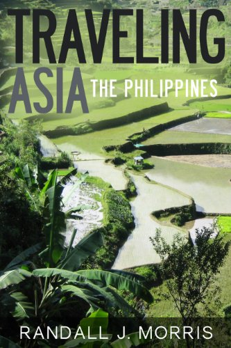 Traveling Asia: The Philippines (World Travels Book 1) (Banaue Rice Terraces Wonders Of The World)