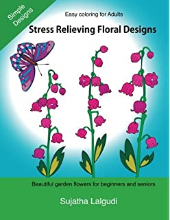 Easy Coloring For Adults Stress Relieving Floral Designs Simple FlowersStress Relief