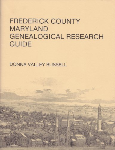 Frederick County, Maryland, genealogical research guide