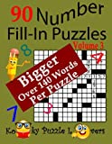Number Fill-In Puzzles, 90 Puzzles, Volume 3, 140 Words Per Puzzle