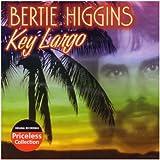 Key Largo by Bertie Higgins (2003-09-16)