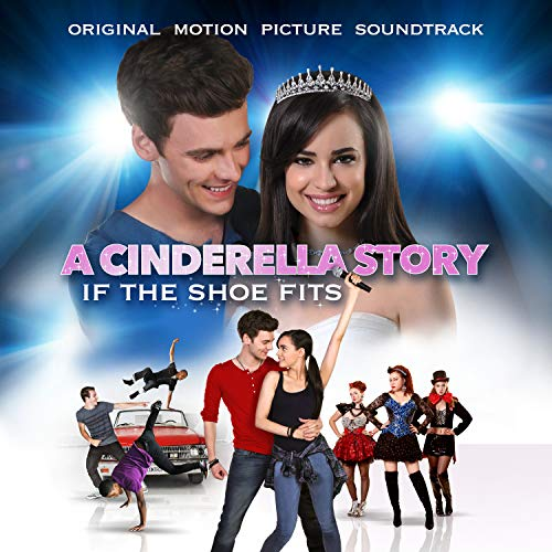 Fits Mp3 - A Cinderella Story: If The Shoe Fits (Original Motion Picture Soundtrack)
