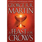 George R. R. Martin: A Feast for Crows (Hardcover); 2005 Edition