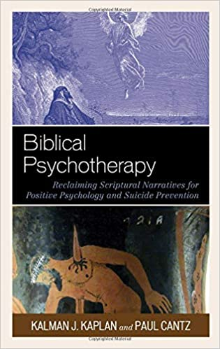 Biblical Psychotherapy: Reclaiming Scriptural Narratives for