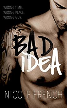 Bad Idea by [French, Nicole]