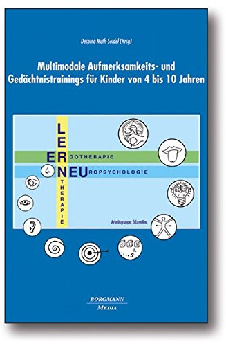 Multimodale Aufmerksamkeits- und Gedächtnistrainings für Kinder von 4 bis 10 Jahren