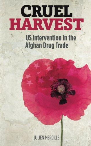 Download Cruel Harvest: US Intervention in the Afghan Drug Trade pdf epub
