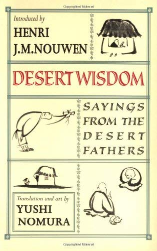 Desert Wisdom: Sayings from the Desert Fathers pdf