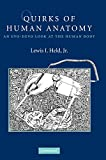 Quirks of Human Anatomy (An Evo-Devo Look at the Human Body)