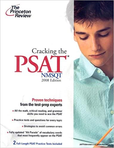 Cracking the PSAT/NMSQT, 2008 Edition (College Test Preparation)