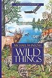 Wild Things, Michael McIntosh, 0924357576