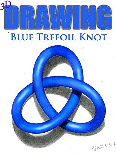 Clip: 3D Drawing Blue Trefoil Knot