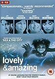Lovely & Amazing [DVD] [2007]