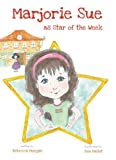 Marjorie Sue as the star of the week