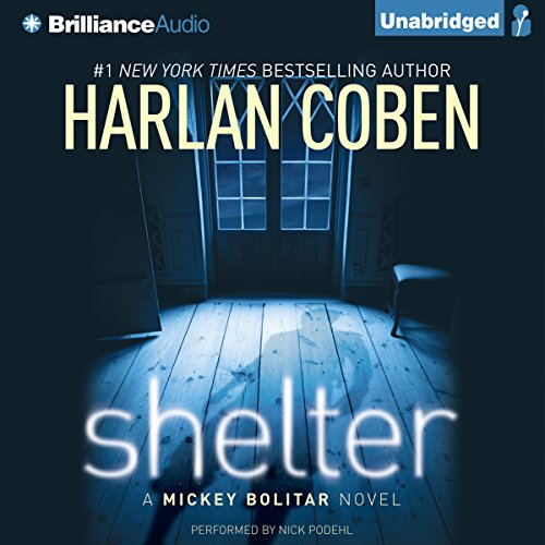 Shelter: A Mickey Bolitar Novel by Brilliance Audio