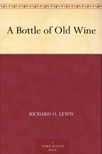 A Bottle of Old Wine