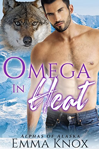 Omega In Heat: M/M Shifter Mpreg Romance (Alphas Of Alaska Book 2)