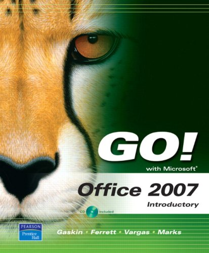 GO! with Microsoft Office 2007 Introductory Value Pack (includes myitlab for GO! with Microsoft Office 2007 & Micros
