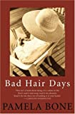 img - for Bad Hair Days book / textbook / text book
