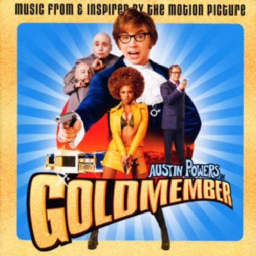 Austin Powers in Goldmember by AUSTIN POWERS: GOLDMEMBER / O.S.T. (2013-08-03)