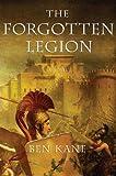 The Forgotten Legion (The Forgotten Legion Chronicles)