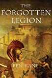 The Forgotten Legion, Ben Kane, 0312601247