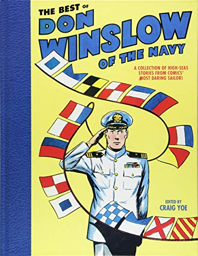 Image of The Best of Don Winslow of the Navy: A Collection of High-Seas Stories from Comics' Most Daring Sailor