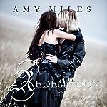Redemption: Arotas Trilogy, Book 3 | Amy Miles