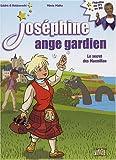 Joséphine ange gardien, Tome 3 : Le secret des Macmillan