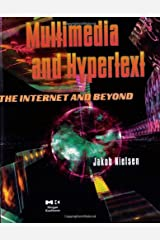 Multimedia and Hypertext: The Internet and Beyond (Interactive Technologies) Paperback