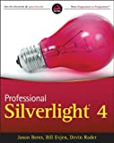 Professional Silverlight, Jason Beres and Bill Evjen, 0470650923