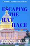 Escaping the Rat Race: Jamaica Series (Volume 1)