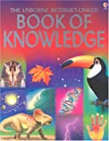 The Usborne Internet-Linked Book of Knowledge, Emma Helbrough, 0794505945