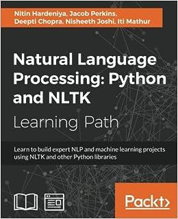 Natural Language Processing: Python and NLTK: Nitin