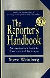 The Reporter's Handbook, Steve Weinberg, 0312135963